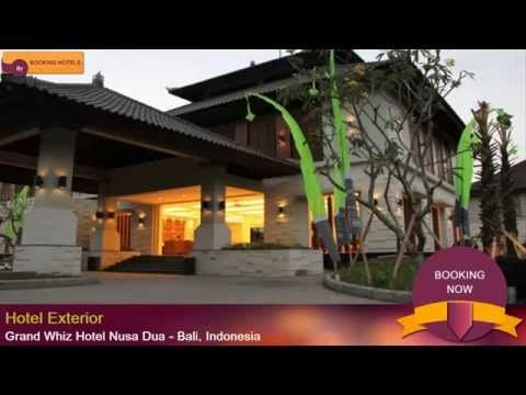 Grand Whiz Hotel Nusa Dua, Bali, Indonesia - YouTube