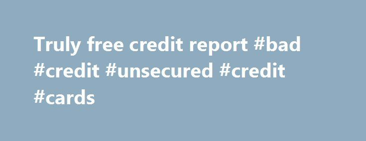 Truly free credit report #bad #credit #unsecured #credit #cards http://credit.remmont.com/truly-free-credit-report-bad-credit-unsecured-credit-cards/  #truly free credit report # How to write a dispute letter to fix errors on your credit report. June 29th, Read More...The post Truly free credit report #bad #credit #unsecured #credit #cards appeared first on Credit.