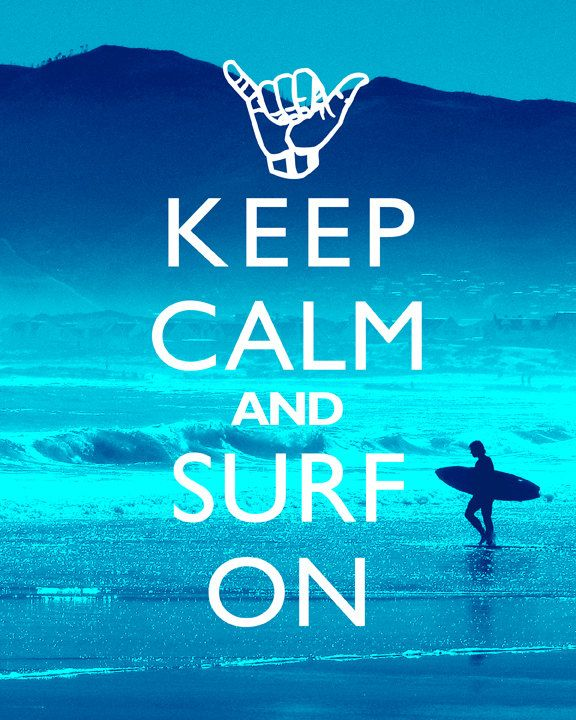 Keep Calm And Surf On - 8x10 Art Print. $12.99, via Etsy.