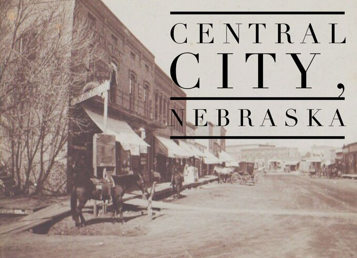 Central City, Nebraska Historic Downtown