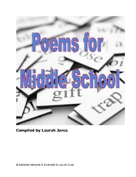 A compilation of poems on topics that are easy for middle schoolers to relate to. Contains examples of haiku, limerick, blank verse, rhyming and concrete poetry. Also contains examples of figurative language and imagery. Excellent for teaching that poetry unit!