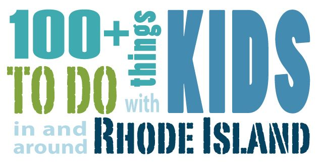 Updated May, 2014. Consider 100 things to do with kids in Rhode Island Kidoinfo's Bucket List, filled with things to do with your children before they grow up! Fun, food, culture, and history—all unique to our area: these are things we believe every young Rhode Islander should see and do.