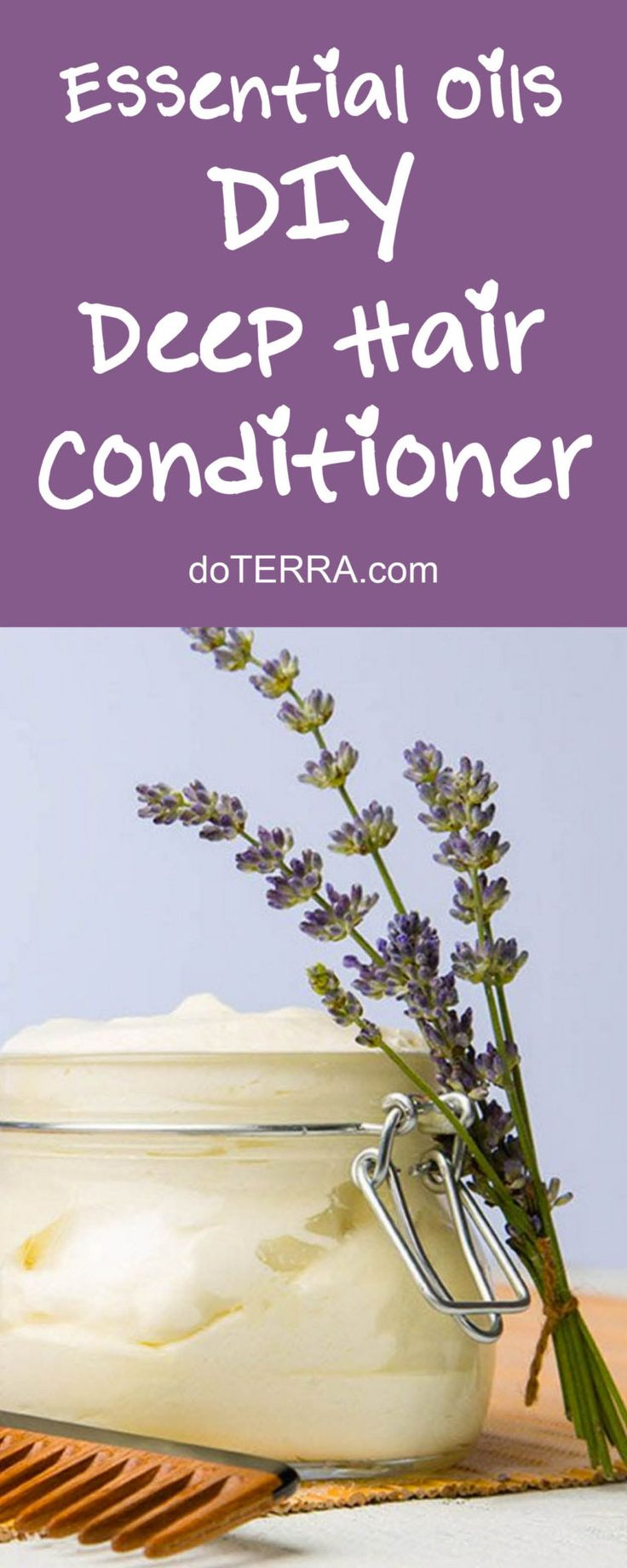 doTERRA Essential Oil DIY Deep Hair Conditioner Recipe DIY Beauty doTERRA Essential Oil Recipes