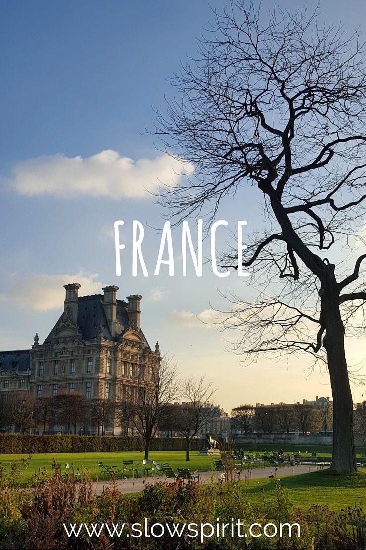 Pin by Slow Spirit Travel/Lifestyle on France / França