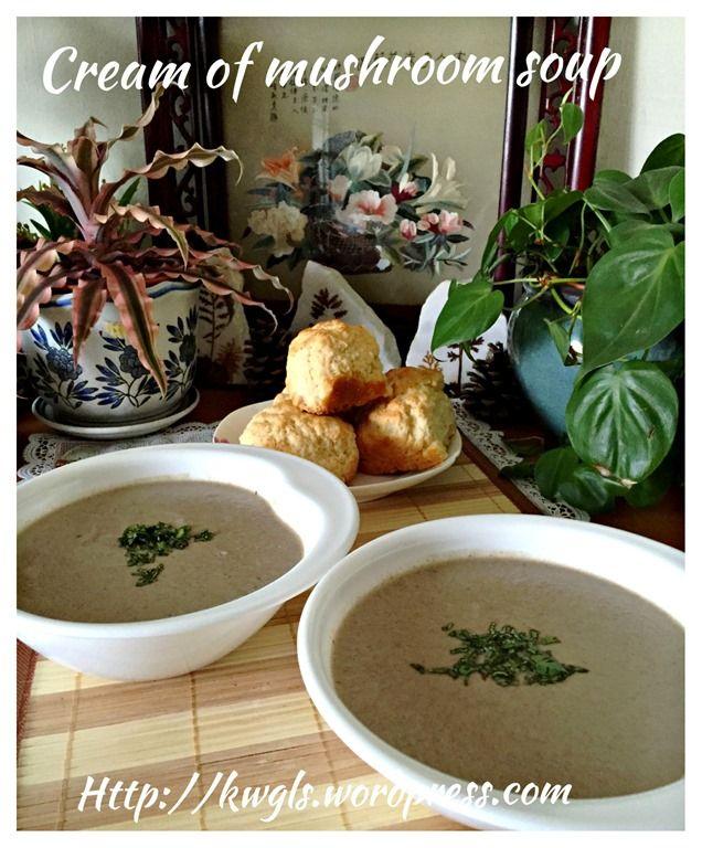 Cream of mushroom soup (蘑菇汤)  #guaishushu #kenneth_goh  #cream_of_mushroom_soup #蘑菇汤