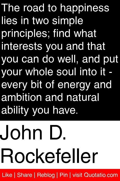 john d rockefeller, quotes, sayings, road to happiness