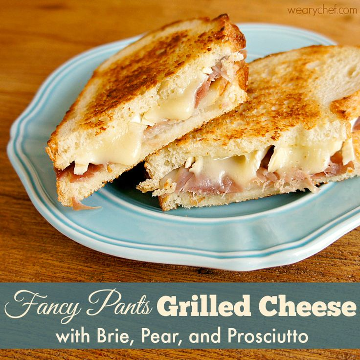 Fancy Pants Grilled Cheese with Brie, Prosciutto, and Pear - wearychef.com