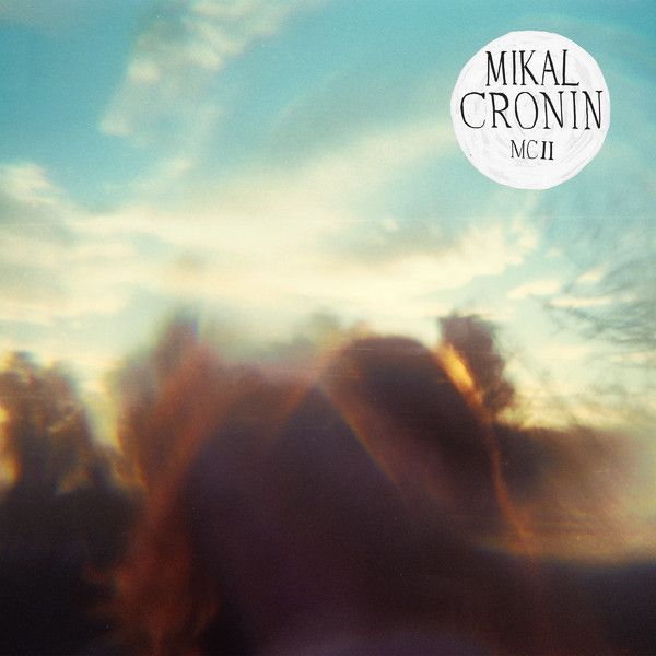 """""""MCII"""" by Mikal Cronin - listen with YouTube, Spotify, Rdio & Deezer at LetsLoop.com"""