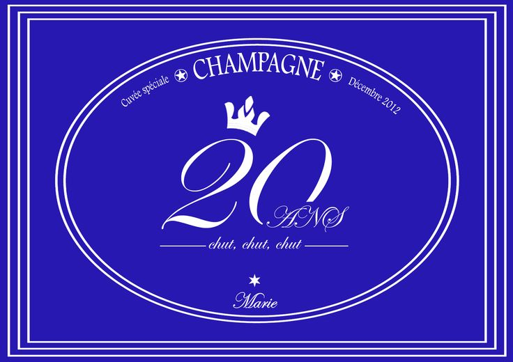 Étiquette Champagne / Anniversaire 20 Ans / Birthday sticker