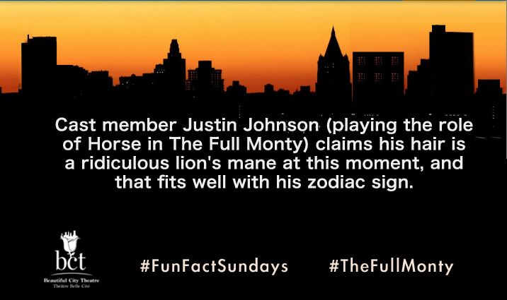 Cast member Justin Johnson (playing the role of Horse in The Full Monty) claims his hair is a ridiculous lion's mane at this moment, and that fits well with his zodiac sign. #FunFactSundays #TheFullMonty #Montreal