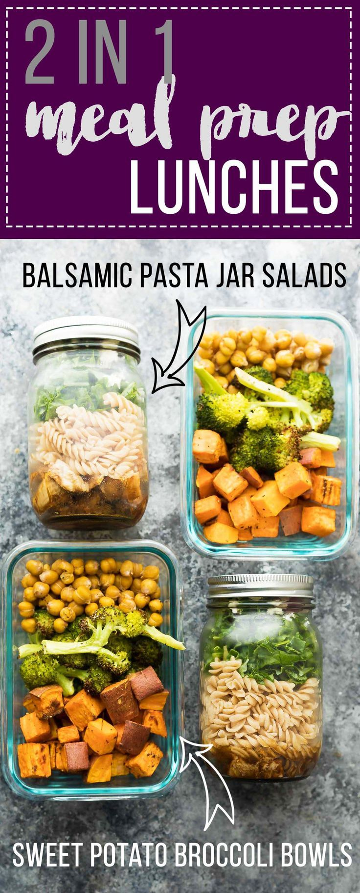 Prep these balsamic pasta jar salads and sweet potato, chickpea, broccoli bowls at the same time and you will have two different lunches to enjoy through the week!  Both recipes are ready in under 45 minutes.