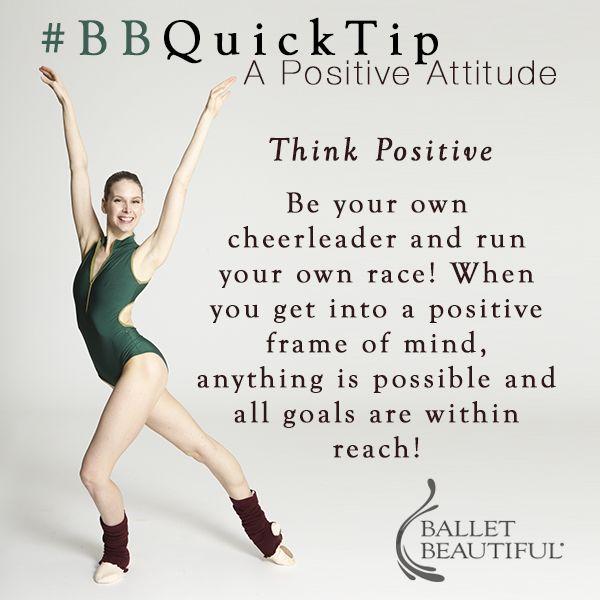 #BBQuickTip - Think Positive! #balletbeautiful
