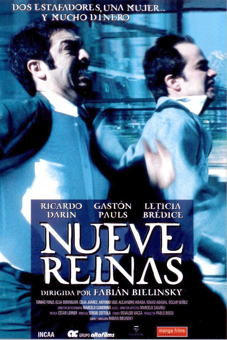 """Nueve reinas"" (2000) - an Argentine crime drama film written and directed by Fabián Bielinsky."