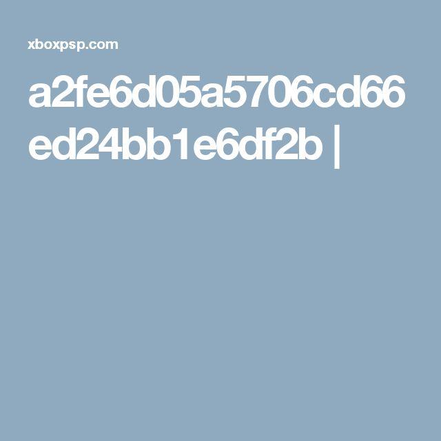 a2fe6d05a5706cd66ed24bb1e6df2b  