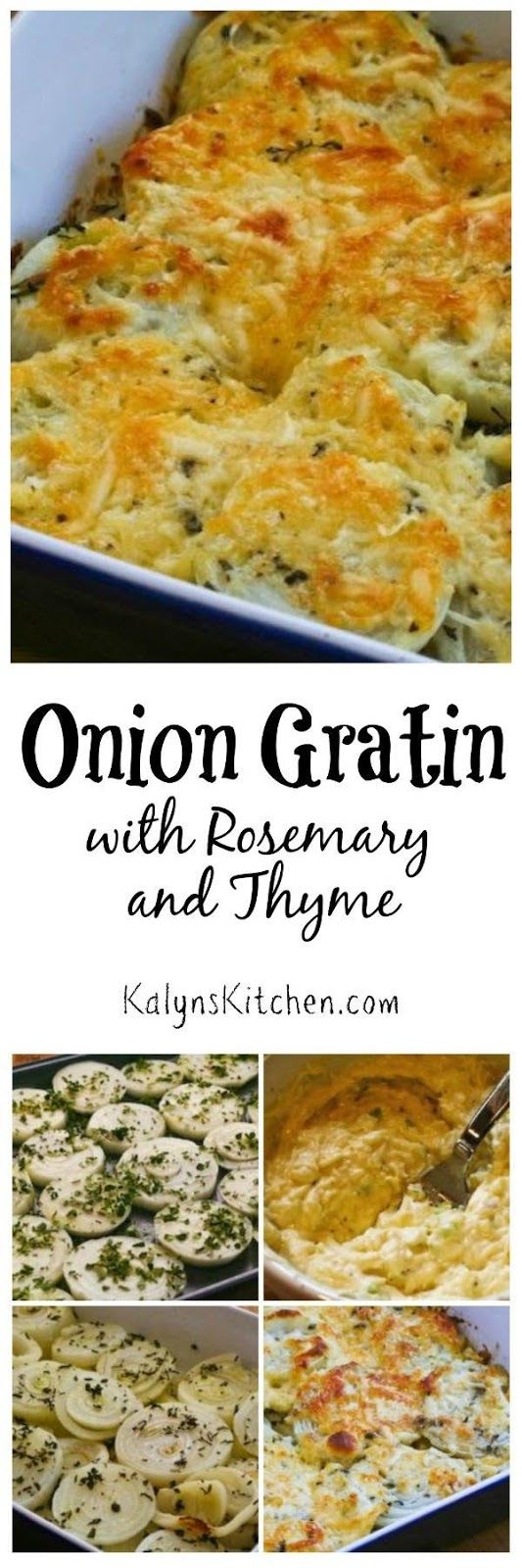 Onion Gratin with Rosemary and Thyme  is a delicious low-carb and gluten-free take on the creamed onions my family always had for holiday meals!   [found on KalynsKitchen.com]