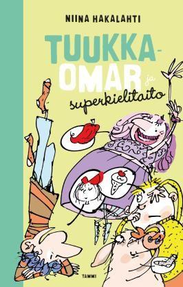 Tuukka-Omar ja superkielitaito #TuukkaOmar #TuukkaOmarjasuperkielitaito #NiinaHakalahti #Tammikirjat #kirja