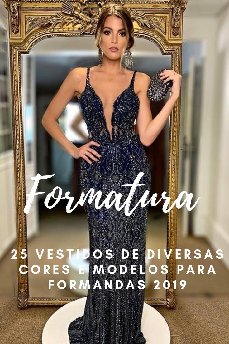 Vestido para formatura: 25 vestidos longos de várias cores e modelos para formandas 2019
