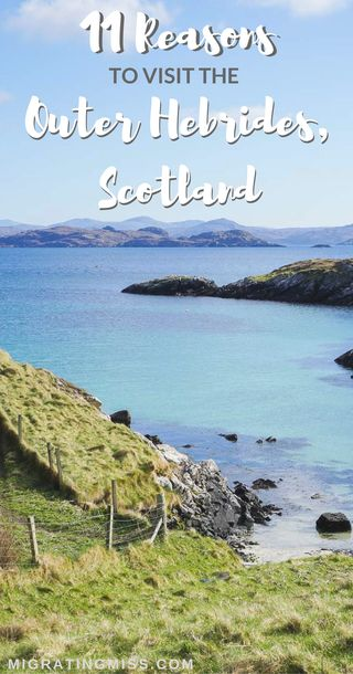 11 Reasons to Visit the Isles of Lewis and Harris, Scotland. Top places to see, best things to do, why you need to go!