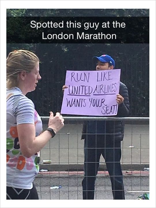 London marathon, funny signs: run like United Airlines wants your seat!