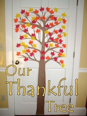 Decorate for Thanksgiving with a Thankful Tree, have kids write what they are thankful for on a leaf each day. If desired, load the tree with green leaves and replace with fall-color leaves as children write... (changing season)