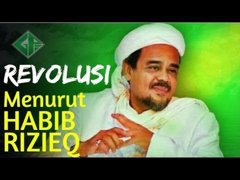 """Inilah """"REVOLUSI Menurut Habib Rizieq"""" Tonton Sampai Akhir Biar Paham"""