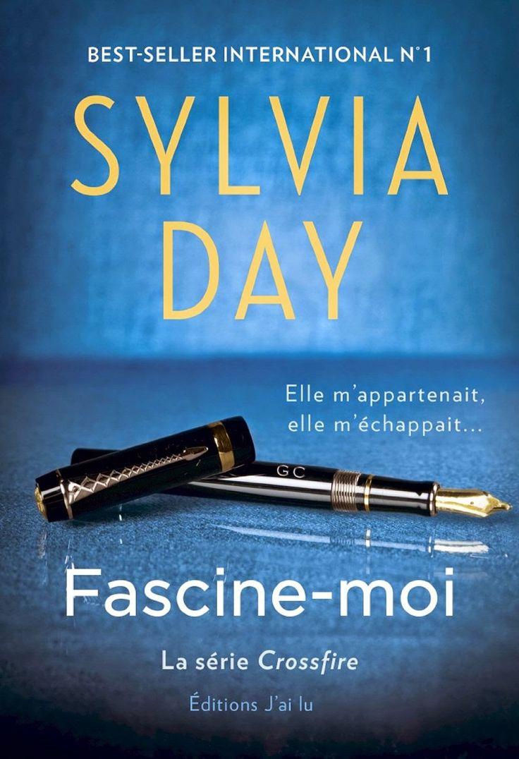 Les Reines de la Nuit: Fascine-moi: Série Crossfire - Tome 4  de Sylvia D...