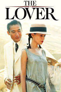 """L'Amant  (1992) - Jean Jacques Annaud, d'après Marguerite Duras (""""l'Amant"""" et """"l'Amant de la Chine du Nord) - Autobiographie. #cinema"""