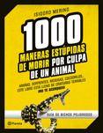 Novembre 2015: 1000 maneras estúpidas de morir por culpa de un animal / Isidoro Merino