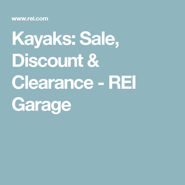 Kayaks: Sale, Discount & Clearance - REI Garage