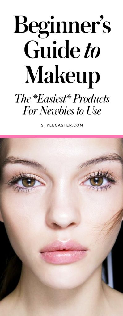 Beginner's Guide to MAKEUP | The easiest beauty products for newbies to use | Plus, all the best Youtube video tutorials in one place. You're welcome. | @stylecaster