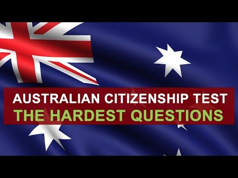 AUSTRALIAN CITIZENSHIP TEST 2017 - THE HARDEST QUESTIONS - YouTube