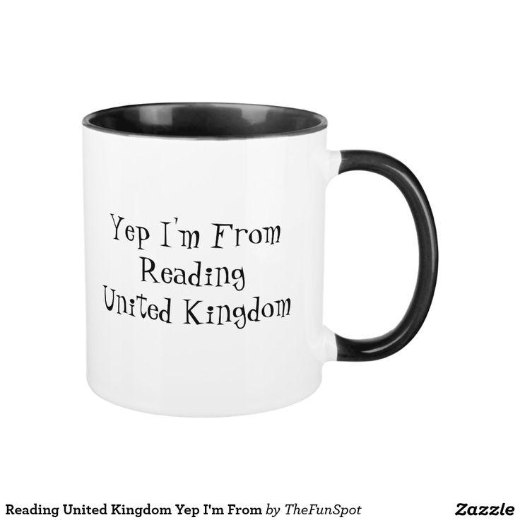 Reading United Kingdom Yep I'm From Mug