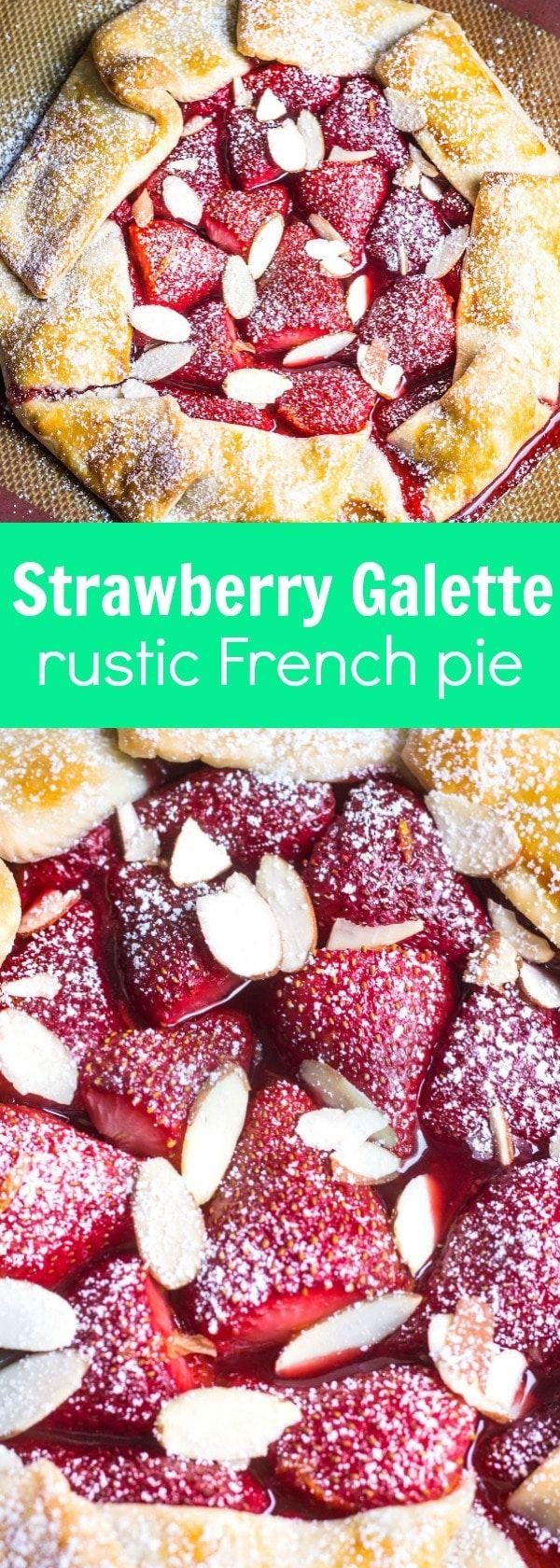 Strawberry Galette: a rustic, French strawberry pie. So easy and so delicious! Recipe via MonPetitFour.com