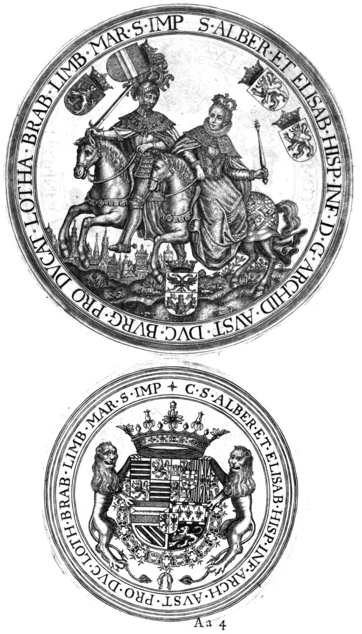 Seal on horseback and contraseal of Albert VII, Archduke of Austria (1559-1621) and of Isabella Clara Eugenia (1566-1633), Sovereigns of the Spanish Netherlands (Brabant). Sigilla Comitum Flandriae, Olivarius Vredius.