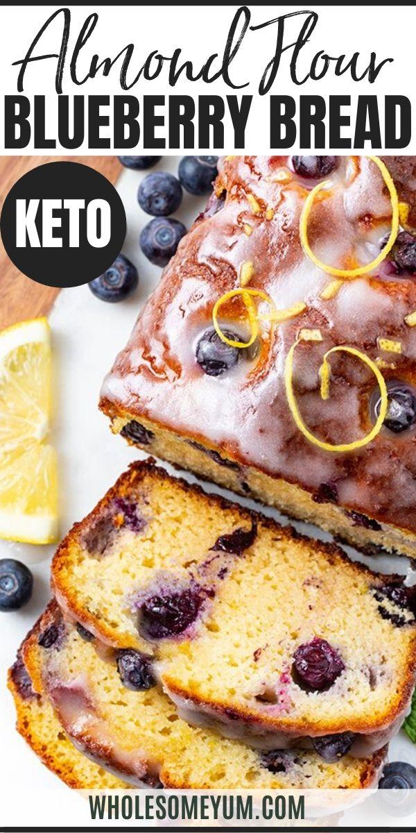 Almond Flour Keto Blueberry Bread Recipe In 2020 Low Carb Blueberry Muffins Blueberry Bread Blueberry Bread Recipe