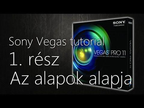 ▶ Hogyan vágjunk Sony Vegas-szal - 1. rész: Az alapok alapja - YouTube