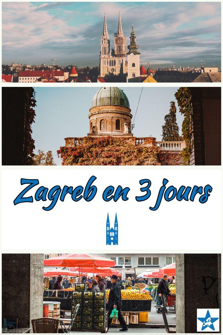 Visiter Zagreb En Trois Jours Visiter Croatie Zagreb Croatie