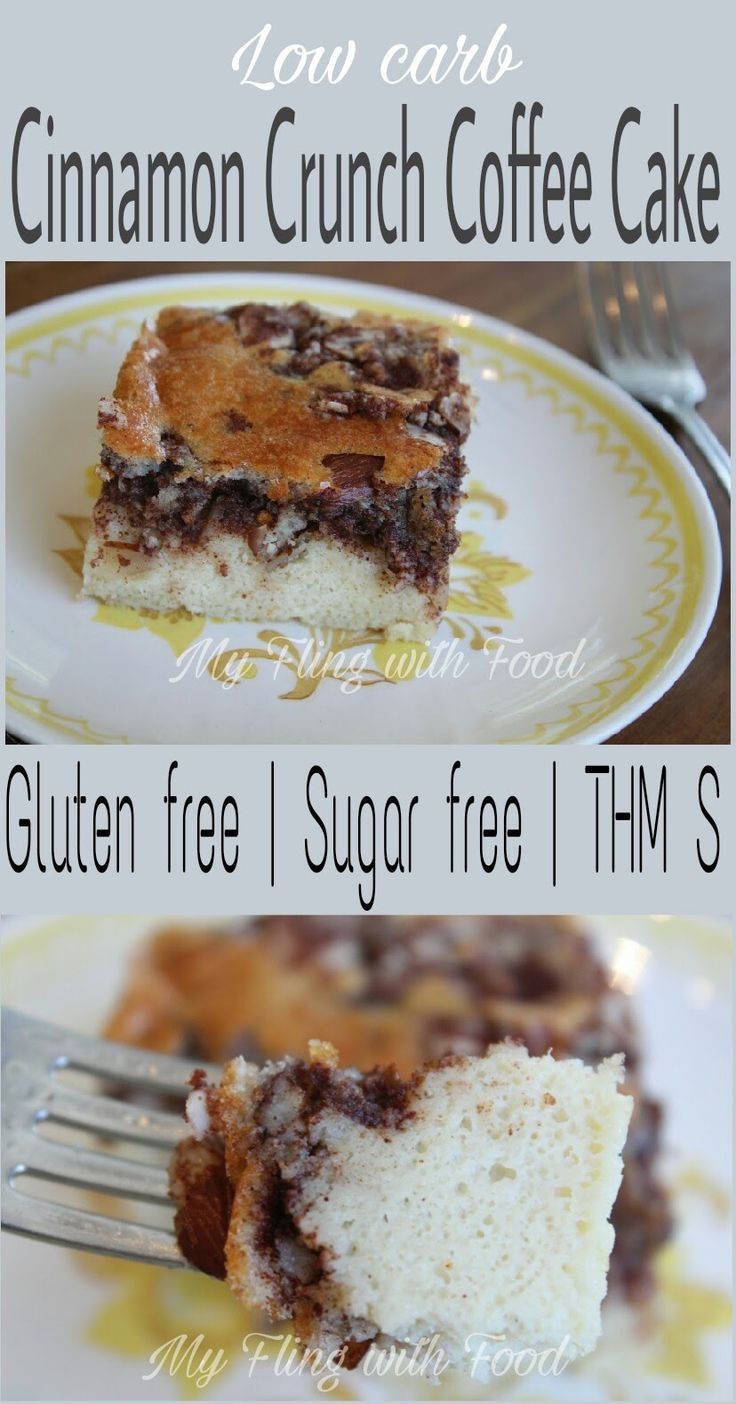 Dairy-free Cinnamon Crunch Protein Coffee Cake. #THM S