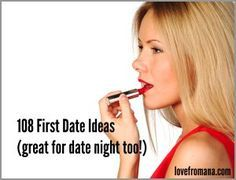 108 first date ideas (great for date night too)