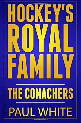 Who is hockey's royal family? There is one family whose contributions to the great game of ice hockey stands above the rest. Hockey's Royal Family: The Conachers by Paul White See more - http://amzn.to/1YisZh0