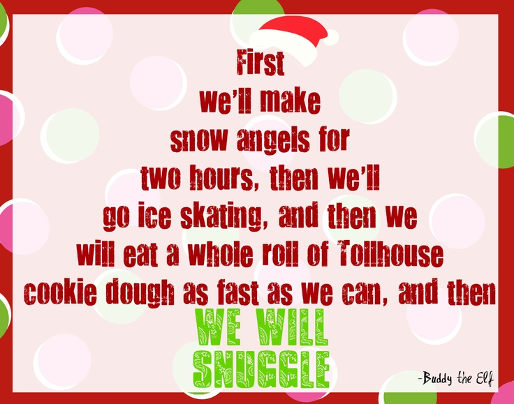 Free Christmas Printables With Favorite Movie Quotes: The 25+ Best Quotes From Elf Ideas On Pinterest