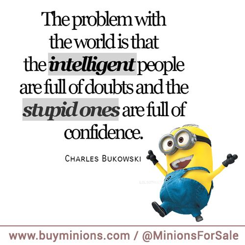 Minions Quote Intelligent People