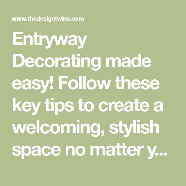 Front Entryway Decorating Ideas The Design Twins: Pin On Foyer