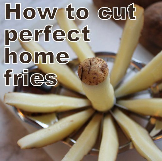 Homemade French fries. Cut perfectly. And no frying. So good!