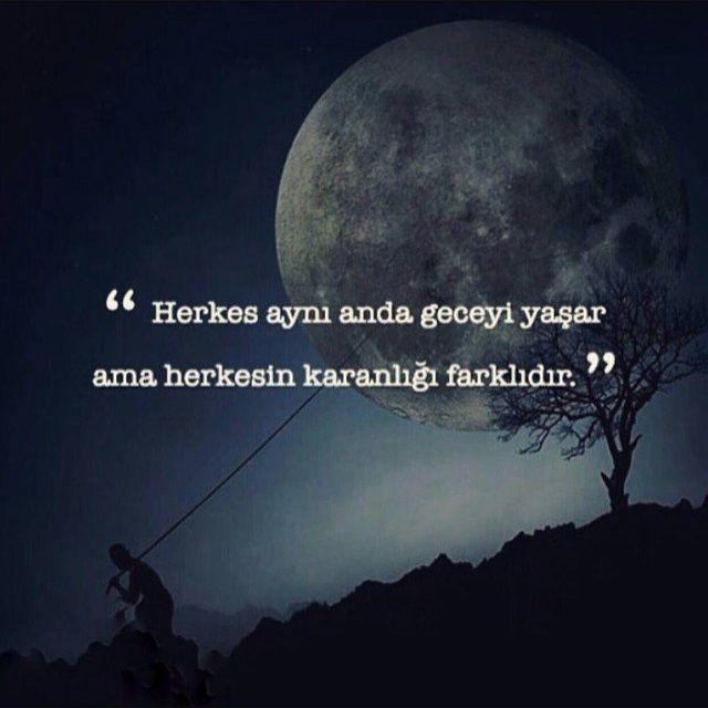 Herkes aynı anda geceyi yaşar ama herkesin karanlığı farklıdır. #sözler…