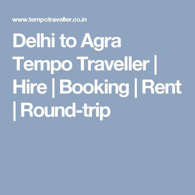 round trip delhi agra