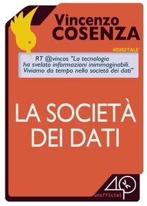 La Società dei dati - Vincenzo Cosenza