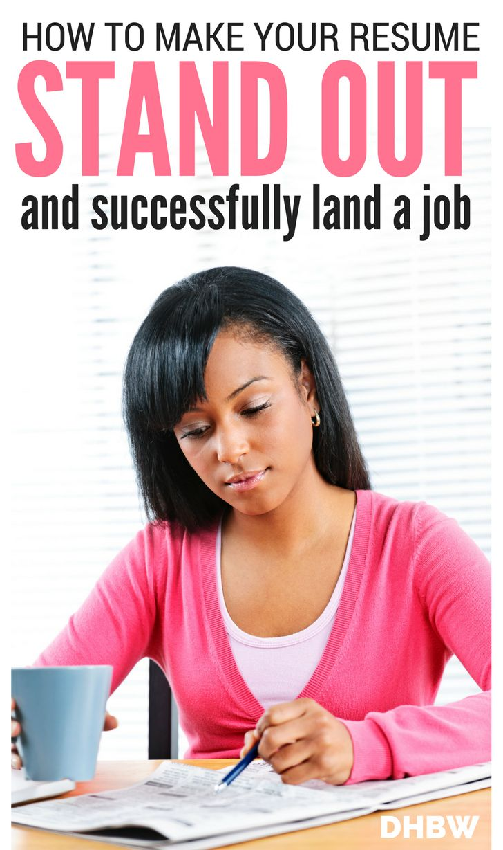 how to make your resume stand out and land the