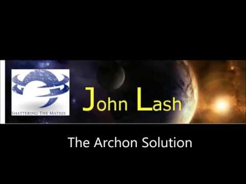 John Lash - The Archon Solution