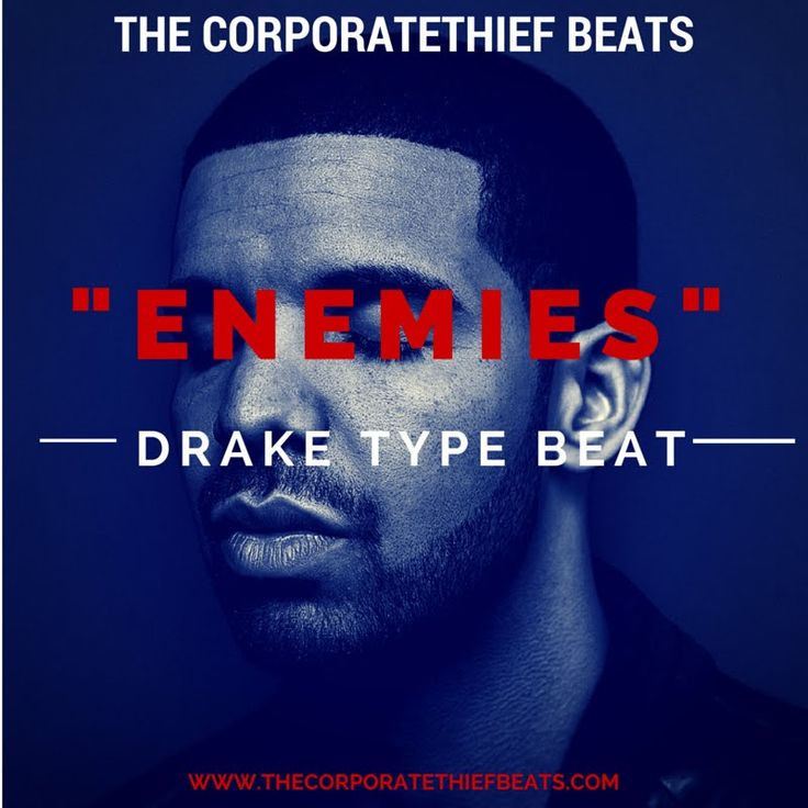 Drake Type Beat : Enemies
